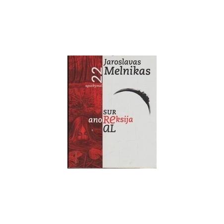 Anoreksija. 22 apsakymai/ Melnikas J.