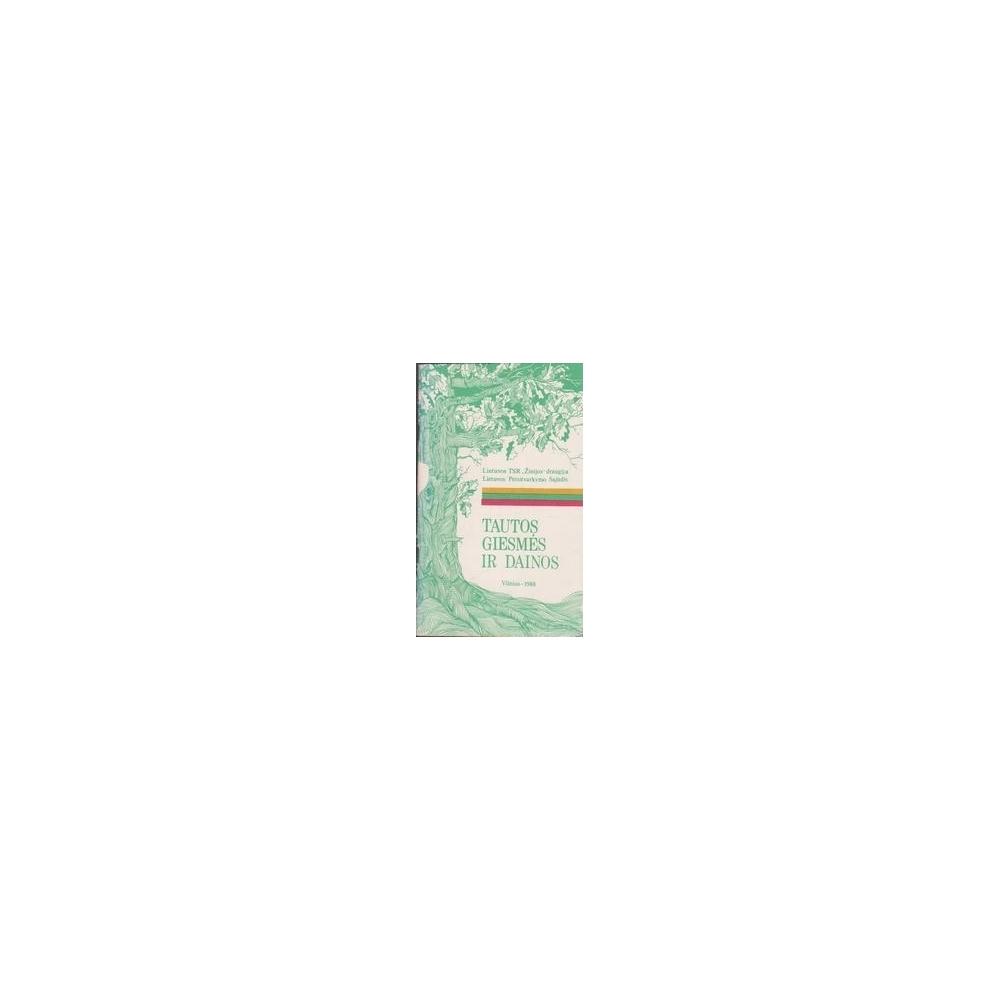 Tautos giesmės ir dainos/ Autorių kolektyvas