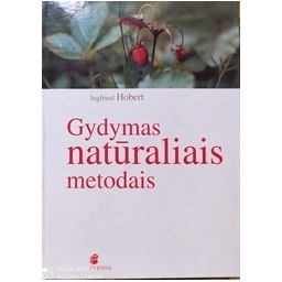 Gydymas natūraliais metodais/ Hobert I.