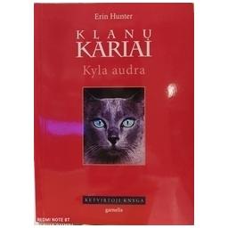 Klanų kariai. Kyla audra (4 knyga)/ Hunter E.