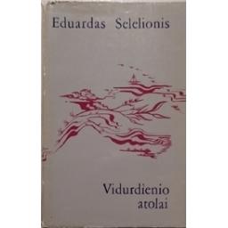 Vidurdienio atolai/ Selelionis E.