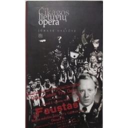 Čikagos lietuvių opera/ Vyliūtė J.