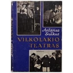 Vilkolakio teatras/ Sutkus A.