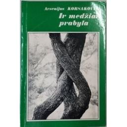 Ir medžiai prabyla/ Korsakovas A.