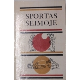 Sportas šeimoje/ Buga L., Falk J. ir kiti