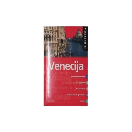 Venecija (Visada su tavimi)/ Fisher T.