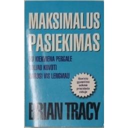 Maksimalus pasiekimas/ Tracy B.