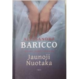 Jaunoji Nuotaka/ Baricco A.