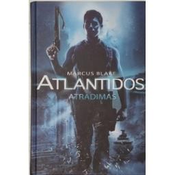 Atlantidos atradimas/ Blake M.