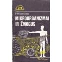 Mikroorganizmai ir žmogus/ Bluzmanas P.