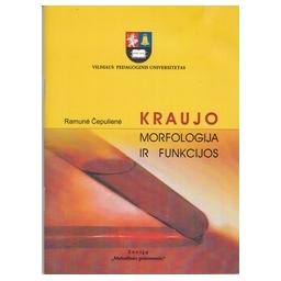 Kraujo morfologija ir funkcijos/ Čepulienė R.