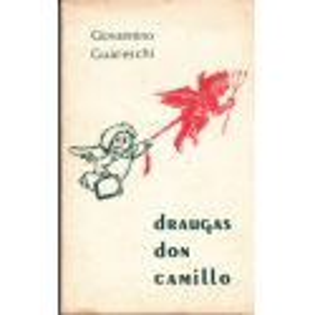 Draugas don Camillo/ Guareschi G.