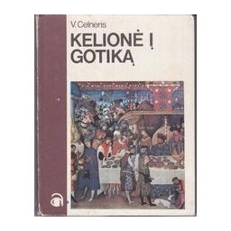 Kelionė į Gotiką/ Celneris V.