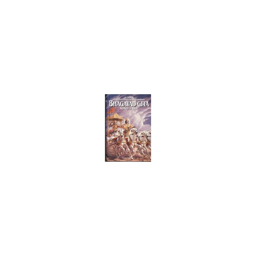 Bhagavad-gita kokia ji yra/ Bhaktivedanta Swami Prabhupada A. C., Šrimad Š.