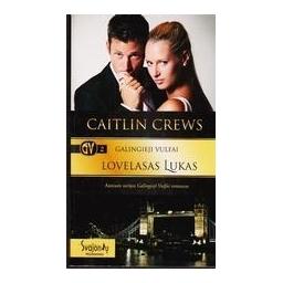 Galingieji Vulfai -2. Lovelasas Lukas/ Crews Caitlin