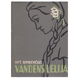 Vandens lelija/ Rimkevičius V.
