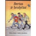 Bertas ir brolyčiai/ Olsson S., Jacobsson A.