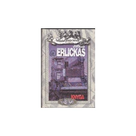 Knyga/ Erlickas J.