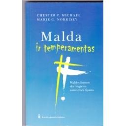 Malda ir temperamentas/ Micheal C. P., Norrisey M. C.
