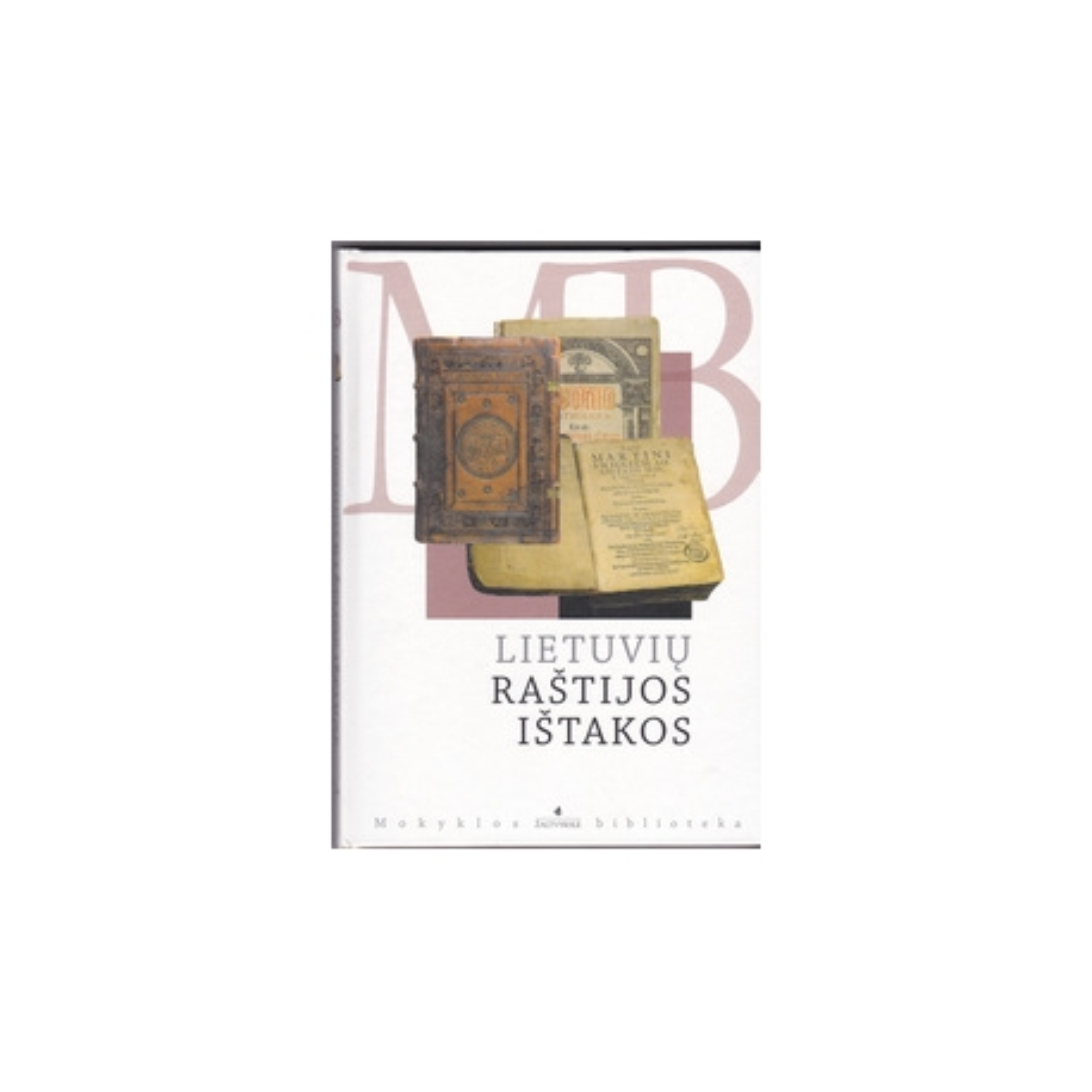 Lietuvių raštijos ištakos/ Autorių kolektyvas