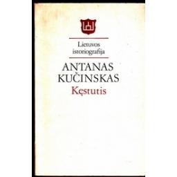 Kęstutis/ Kučinskas A.
