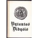 Vytautas Didysis/ Šapoka A. ir kiti