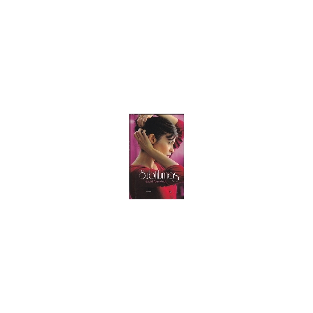 Subtilumas/ Foenkinos D.