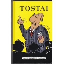 Tostai/ Mikalauskas V.