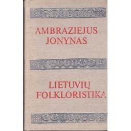 Lietuvių folkloristika/ Jonynas A.