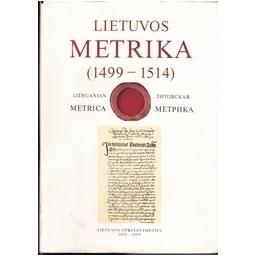 Lietuvos Metrika (1499-1514)/ Autorių kolektyvas