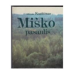 Miško pasaulis/ Kazitėnas A.