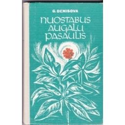 Nuostabus augalų pasaulis/ Denisova G.