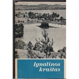 Ignalinos kraštas/ Autorių kolektyvas