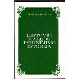 Lietuvių kalbos tyrinėjimo istorija iki 1940 m./ Sabaliauskas A.