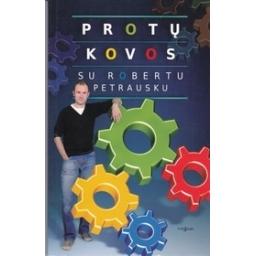 Protų kovos su Robertu Petrausku/ Petrauskas R.