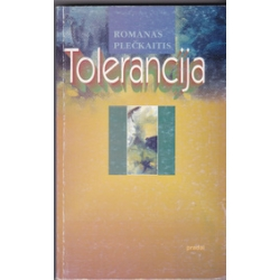Tolerancija/ Plečkaitis R.