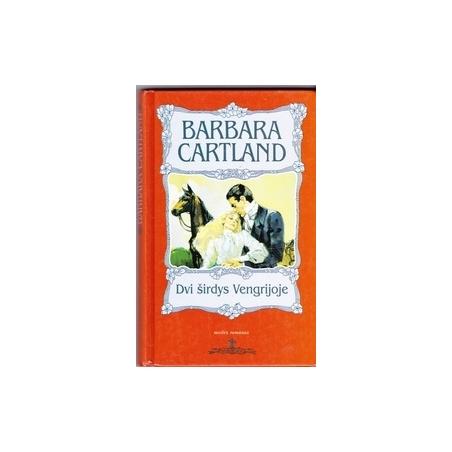 Dvi širdys Vengrijoje/ Cartland B.