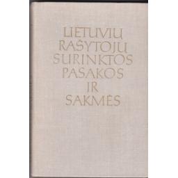 Lietuvių rašytojų surinktos pasakos ir sakmės/ Kerbelytė B.