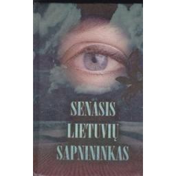 Senasis lietuvių sapnininkas/ Magilienė R.