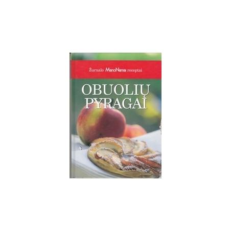 """Obuolių pyragai: žurnalo """"Mano namai"""" receptai/ Babravičienė B., Daugirdienė D."""