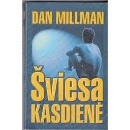 Šviesa kasdienė/ Millman D.