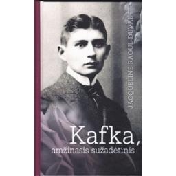 Kafka, amžinasis sužadėtinis/ Raoul-Duval J.