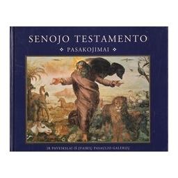 Senojo Testamento pasakojimai/ Skliutaitė N.