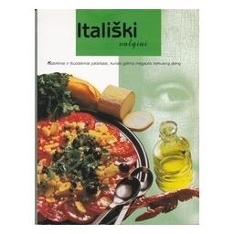 Itališki valgiai/ Autorių kolektyvas