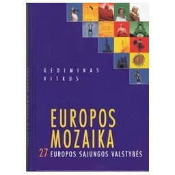 Europos mozaika. 27 Europos Sąjungos valstybės/ Vitkus G.