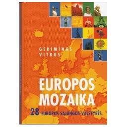 Europos mozaika. 28 Europos sąjungos valstybės/ Vitkus G.