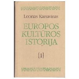 Europos kultūros istorija (I tomas)/ Karsavinas L.