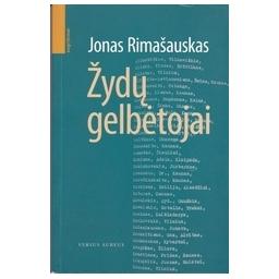 Žydų gelbėtojai/ Rimašauskas J.
