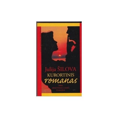 Kurortinis romanas/ Šilova J.