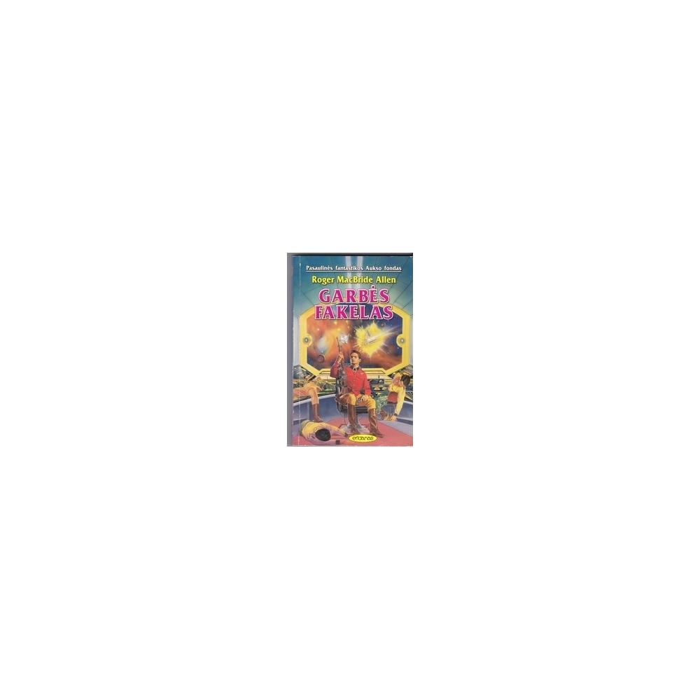 Garbės fakelas (157 knyga)/ MacBride Allen R.